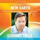 Creating a New Earth – Eckhart Tolle